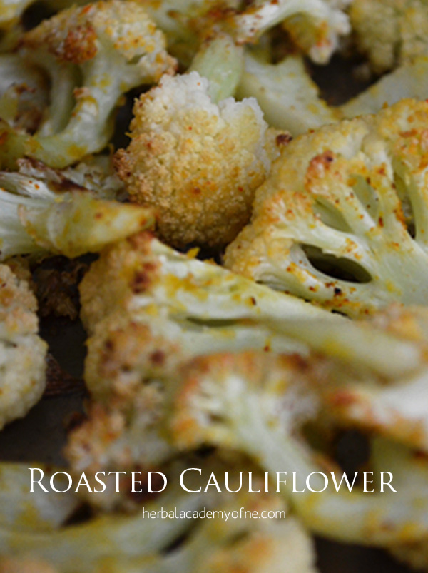 Easy Roasted Cauliflower Recipe by Kimberley Klibansky- Herbal Academy