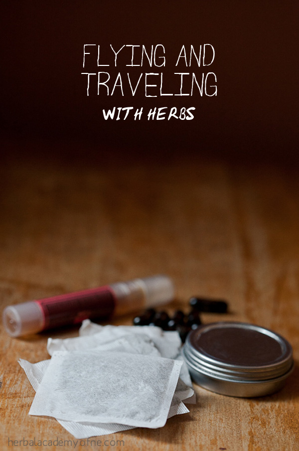 Flying and Traveling with Herbs - Herbal Academy of New England