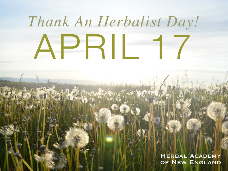 Thank An Herbalist Day is April 17